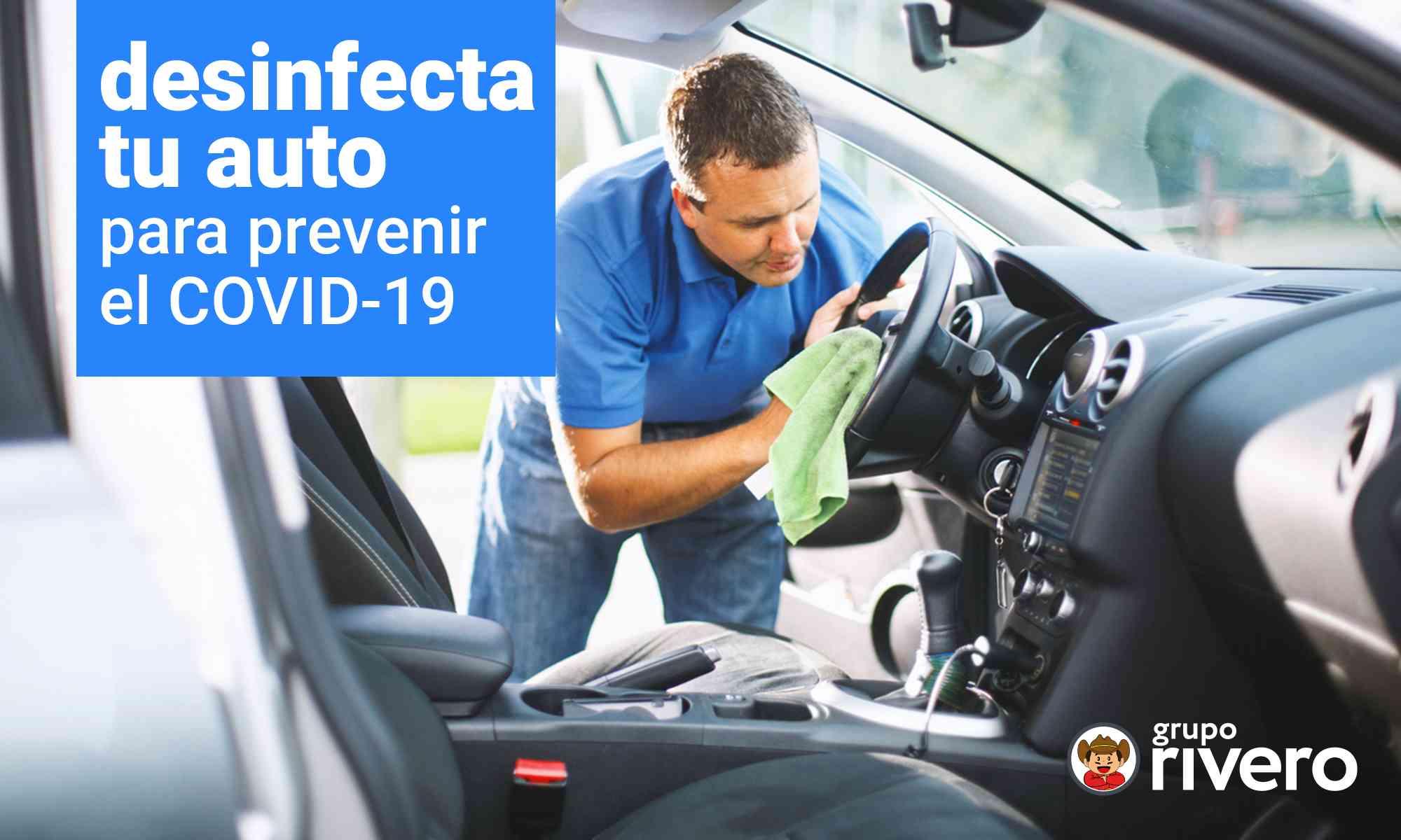 COVID-19, coronavirus, DESINFECTA, DESINFECTA tu auto, DESINFECTA tu carro
