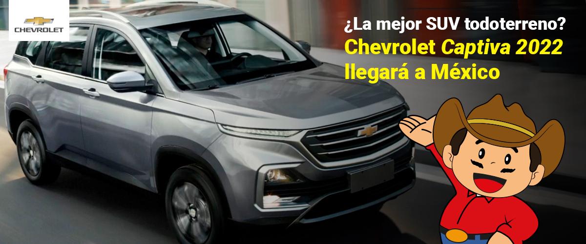 ¿La mejor SUV todoterreno? Chevrolet Captiva 2022 llegará a México