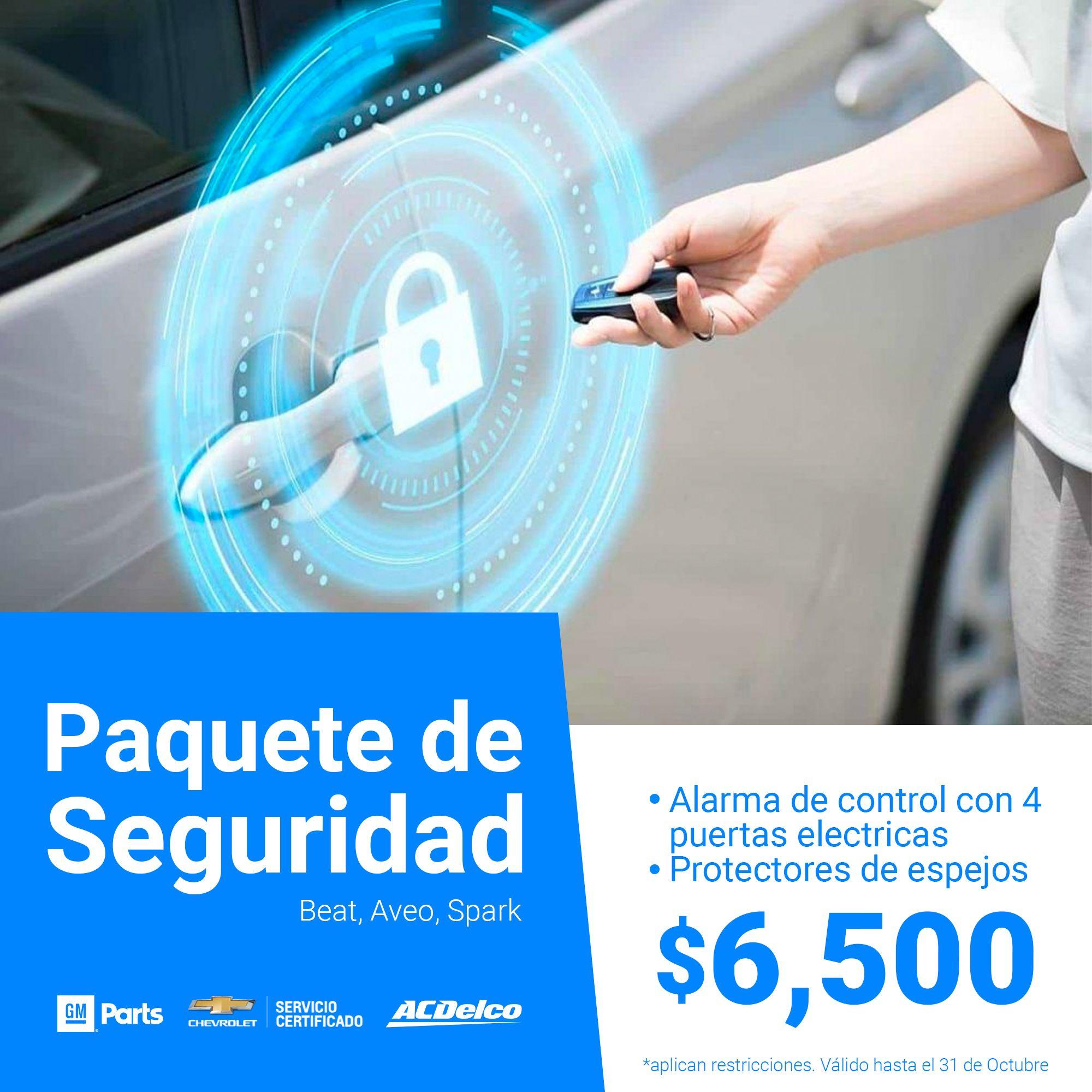 Paquete de seguridad para Aveo, Beat y Spark, alarma de control con 4 puertas electricas, protectores de espejos por $6,500.00, aplican restricciones, válido hasta el 31 de octubre del 2020